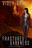 Fractured Darkness (Tales of the Citadel Book 36)
