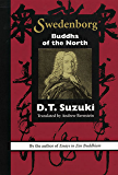 SWEDENBORG: BUDDHA OF THE NORTH (SWEDENBORG STUDIES)