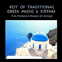 Best of Traditional Greek Music & Sirtaki, The popular Dance of Greece