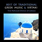 Best of Traditional Greek Music & Sirtaki, The popular Dance of Greece