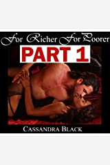 For Richer For Poorer, PART 1: Multicultural Romance Kindle Edition