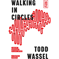 Walking in Circles: Finding Happiness in Lost Japan (Round Earth Book 1) (English Edition)