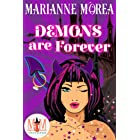 Demons Are Forever: Magic and Mayhem Universe
