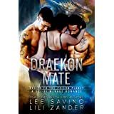 Draekon Mate: Exiled to the Prison Planet: A Sci-Fi Dragon Shifter Menage Romance (Dragons in Exile Book 1)