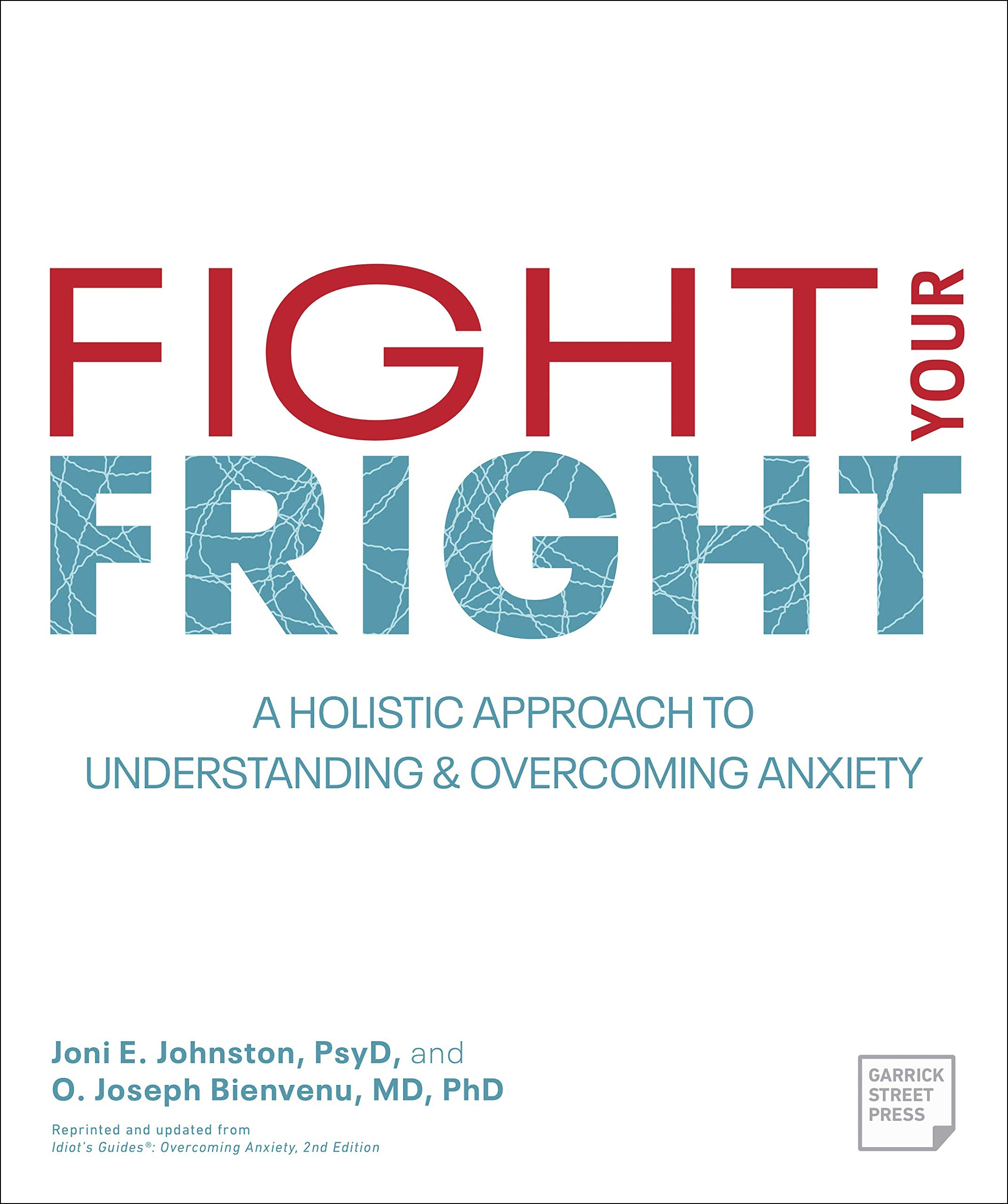 Understanding Generalized Anxiety >> Fight Your Fright A Holistic Approach To Understanding And