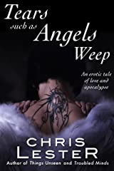 Tears Such As Angels Weep Kindle Edition