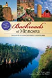 Backroads of Minnesota: Your Guide to Scenic Getaways & Adventures (A Pictorial Discovery Guide)