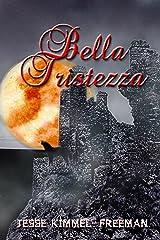 Bella Tristezza (Bella Vampires Series Book 3) Kindle Edition