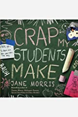 Crap My Students Make Paperback