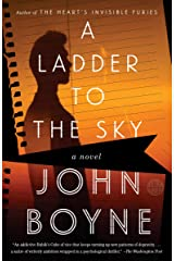 A Ladder to the Sky: A Novel Kindle Edition