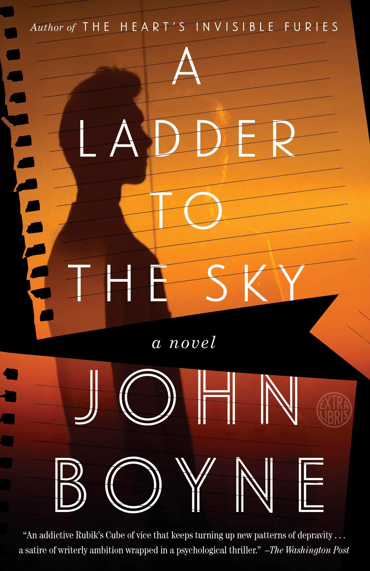 A Ladder to the Sky: Amazon.es: Boyne, John: Libros en idiomas extranjeros