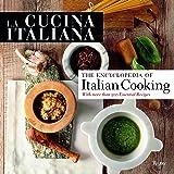 La Cucina Italiana: The Encyclopedia of Italian Cooking