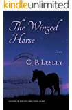 The Winged Horse (Legends of the Five Directions Book 2)