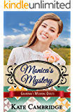 Monica's Mystery: Sweet Historical Western Romance (Grandma's Wedding Quilts Book 5)
