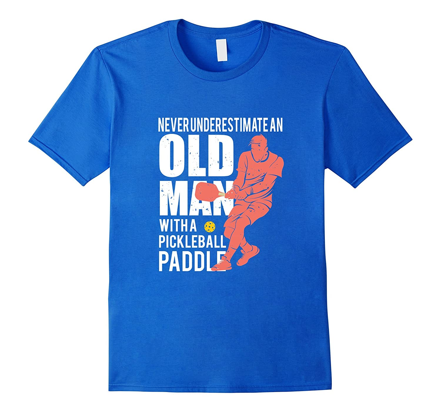 Men's Never Underestimate Old Man with Pickleball Paddle T-shirt-BN