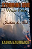 Jackson & Nick (Storming Love: Wild Fire Book 6)