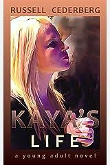 Kaya's Life Kindle Edition