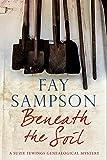 Beneath the Soil (A Suzie Fewings Genealogical Mystery)