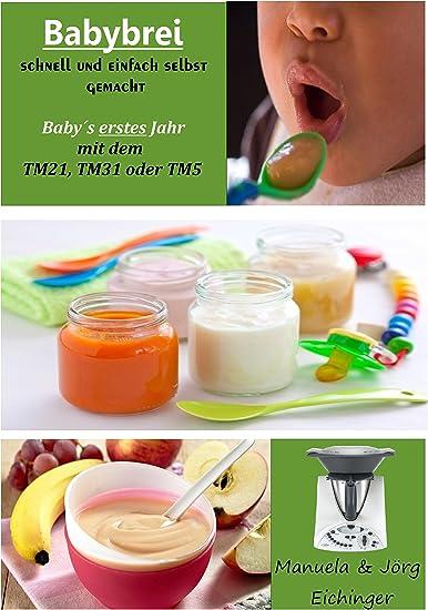 Thermomix libro de cocina de bebé brei rápido Usted Mismo.: Amazon ...