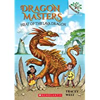 Heat of the Lava Dragon: A Branches Book (Dragon Masters #18) (18)