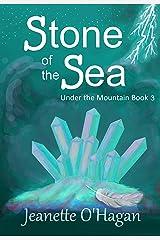 Stone of the Sea: a novella (Under the Mountain Book 3) Kindle Edition