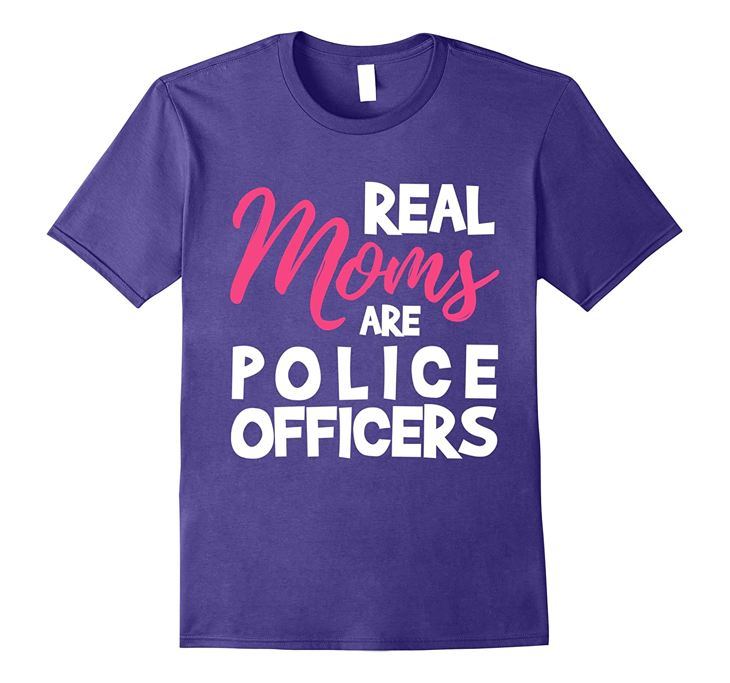 Real Moms are Police Officers Mothers Day T-Shirt-Vaci