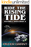Ride The Rising Tide (The Maxwell Saga Book 2)