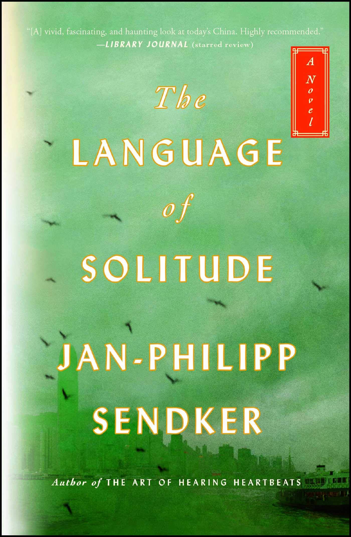 The Language of Solitude: A Novel (The Rising Dragon Series) by Atria / 37 INK