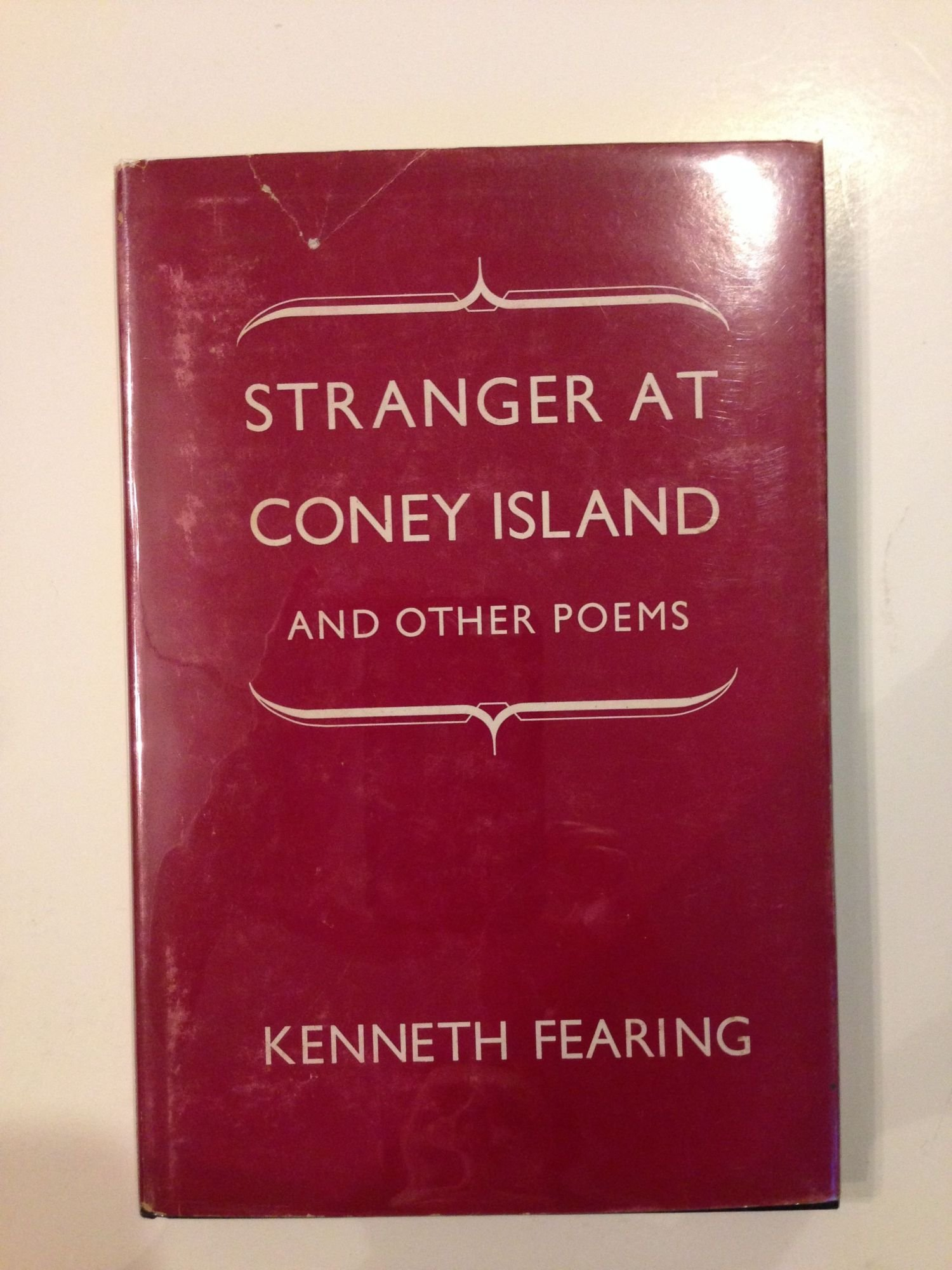 Stranger At Coney Island And Other Poems Kenneth Fearing