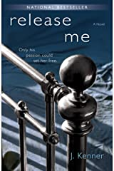 Release Me (The Stark Trilogy, Book 1) Kindle Edition