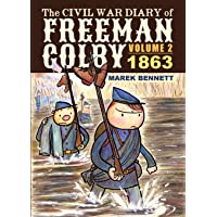 The Civil War Diary of Freeman Colby, Volume