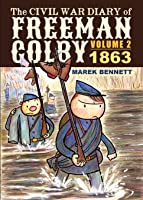 The Civil War Diary Of Freeman Colby Volume 2: