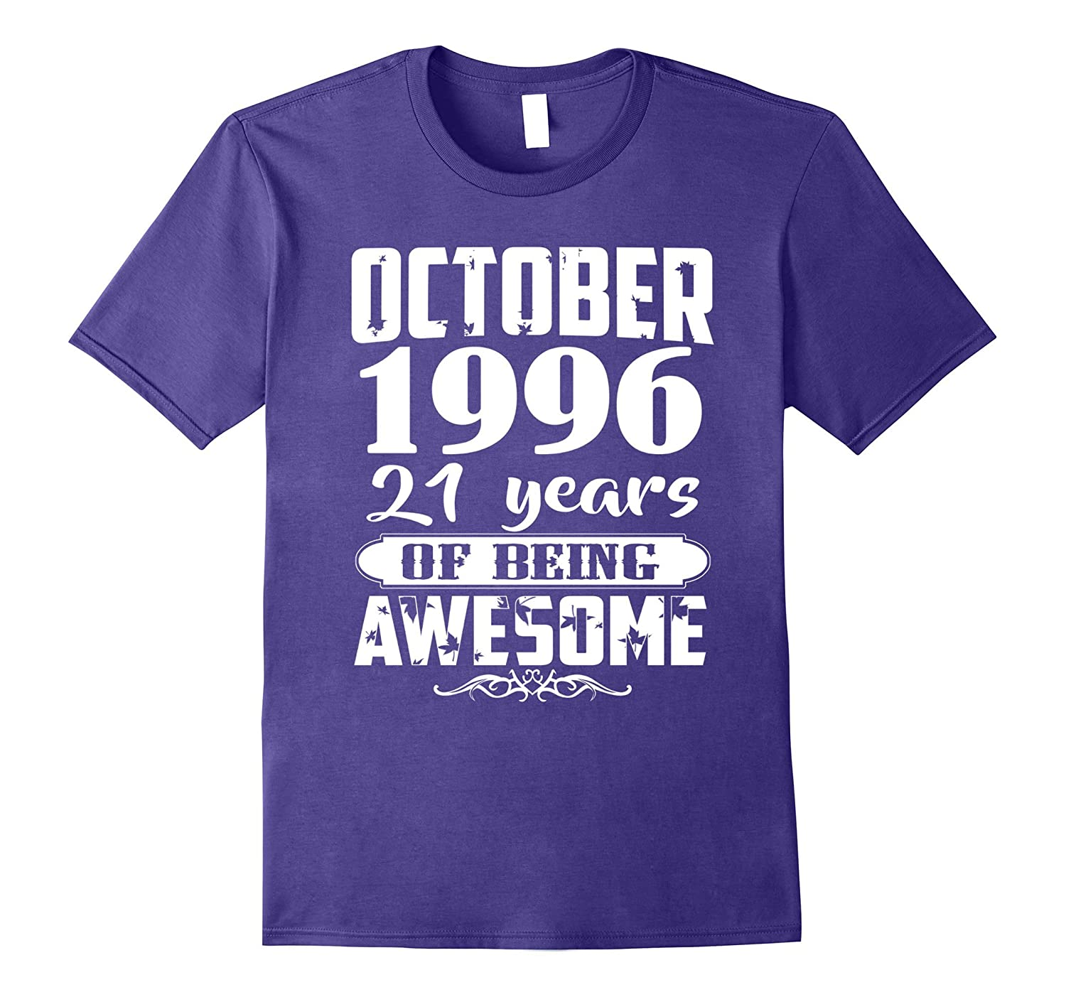 October 1996 - 21th Birthday Gifts Funny Tshirt-BN