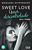 Amor descontrolado (Sweet love)