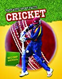 Cricket (Fantastic Sport Facts)