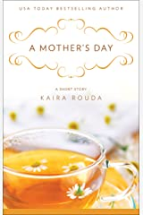 A Mother's Day: A Short Story Kindle Edition