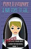 A Nun Goes to Jail (Nun-Fiction Series Book 2)