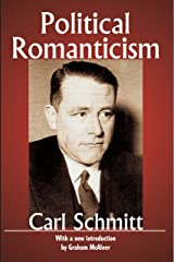Political Romanticism (Library of Conservative Thought) Kindle Edition
