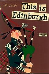 This Is Edinburgh: A Children's Classic Hardcover