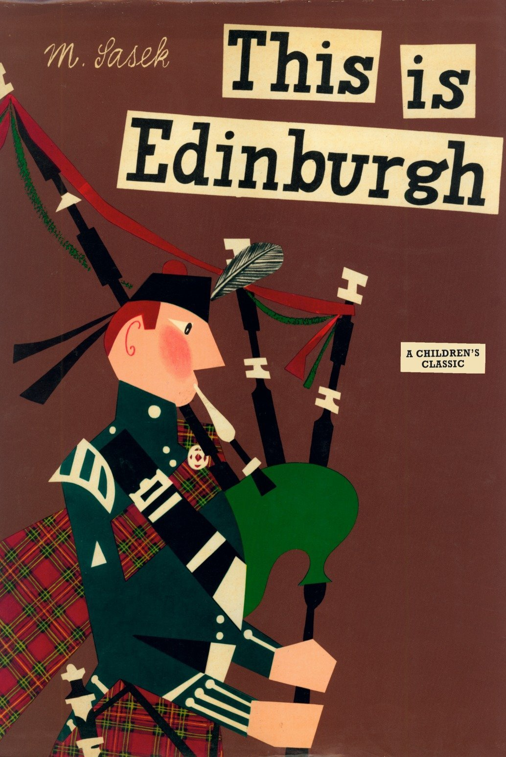 This is Edinburgh, M. Sasek