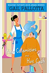 Hair Calamities And Hot Cash Kindle Edition