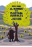 Hombre Que Plantaba Arboles. El Pop Up - Edición 3