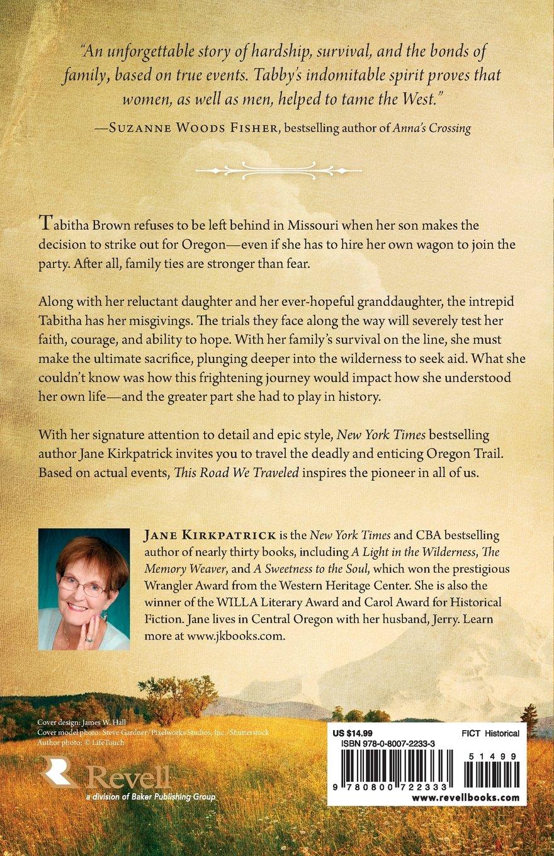 This Road We Traveled: Jane Kirkpatrick: 9780800722333: Amazon: Books
