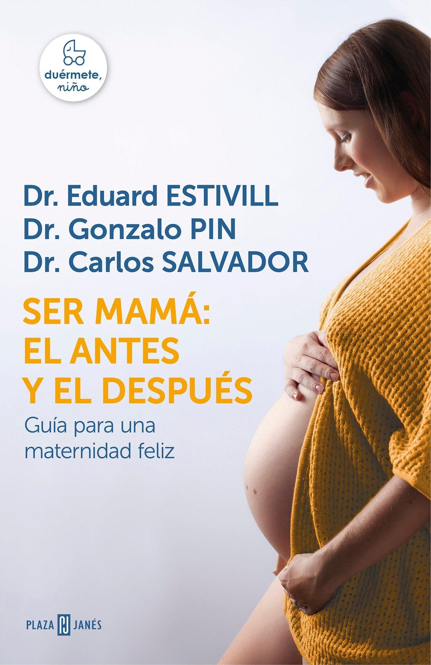 Ser mamá: el antes y el después: Guía para una maternidad feliz EXITOS: Amazon.es: Eduard Estivill: Libros