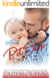 Pit Stop: Baby! (Dirty DILFs Book 4)