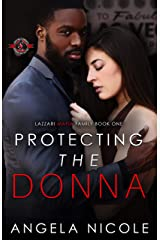 Protecting the Donna (Special Forces: Operation Alpha) (Lazzari Mafia Family Book 1) Kindle Edition