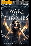 War of Thrones (Half-Blood Huntress Chronicles Book 5)