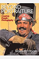 Beyond Portraiture: Creative People Photography Paperback
