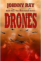 Drones (An International Romantic Thriller) (The Maliviziati Series Book 1) Kindle Edition