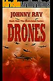 Drones (An International Romantic Thriller) (The Maliviziati Series Book 1)